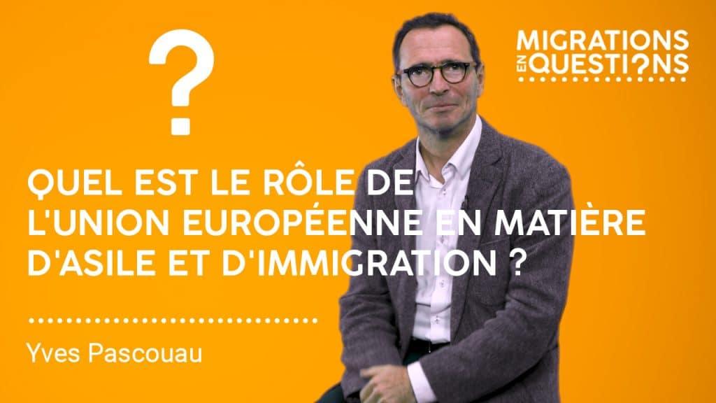 Quel est le rôle de l'Union européenne en matière d'asile et d'immigration ?