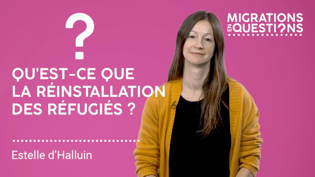 Qu'est-ce que la réinstallation des réfugiés ?