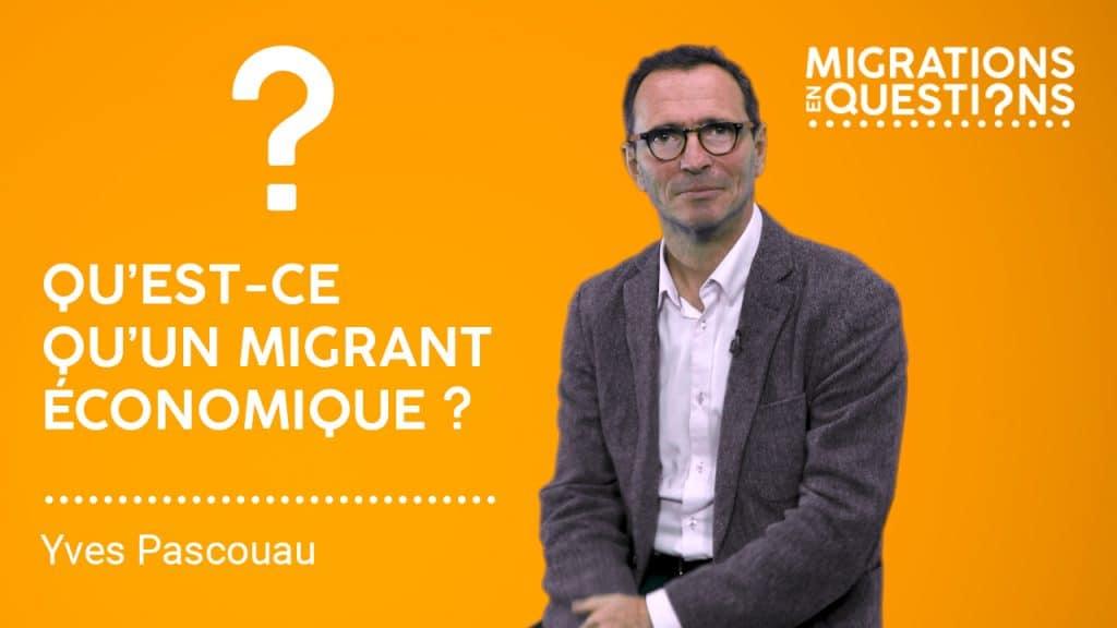 Qu'est-ce qu'un migrant économique ?