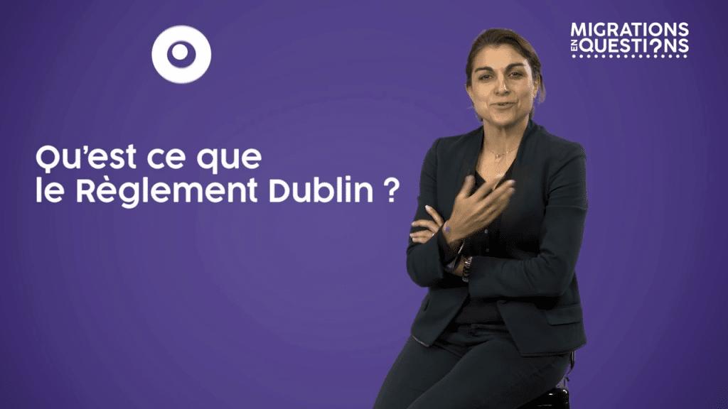 Qu'est ce que le règlement Dublin ?