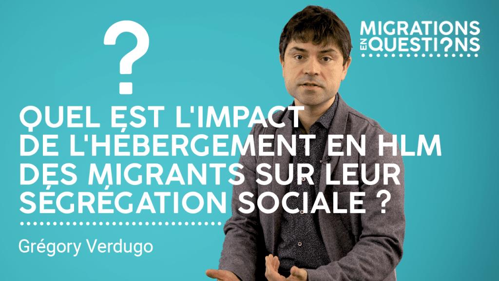 Quel est l'impact de l'hébergement en HLM des migrants sur leur ségrégation sociale ?