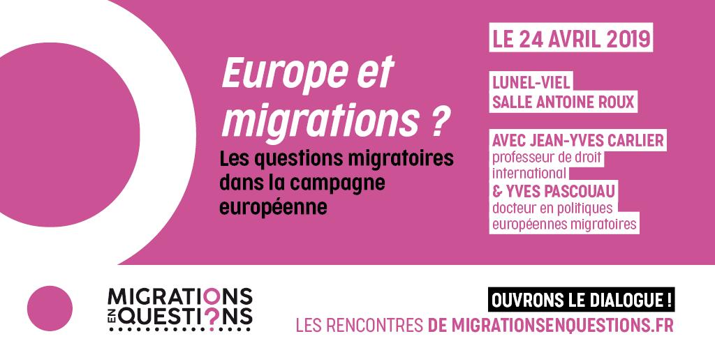 place des migrations dans la campagne européenneen Questions_Lunel-Viel_24 Avril 2019