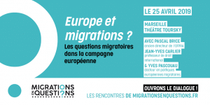 Rencontre_Dialogue_Migrations en Questions_Marseille_Théâtre Toursky_25 Avril 2019