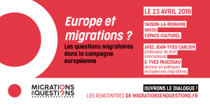 Rencontre_Dialogue_Migrations en Questions_Vaison-la-Romaine_23 Avril 2019