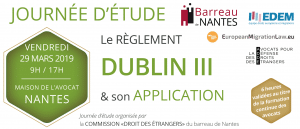 """Colloque : Le Règlement Dublin III et son application ... des étrangers"""" du barreau de Nantes le vendredi 29 mars à la maison de l'avocat de Nantes."""
