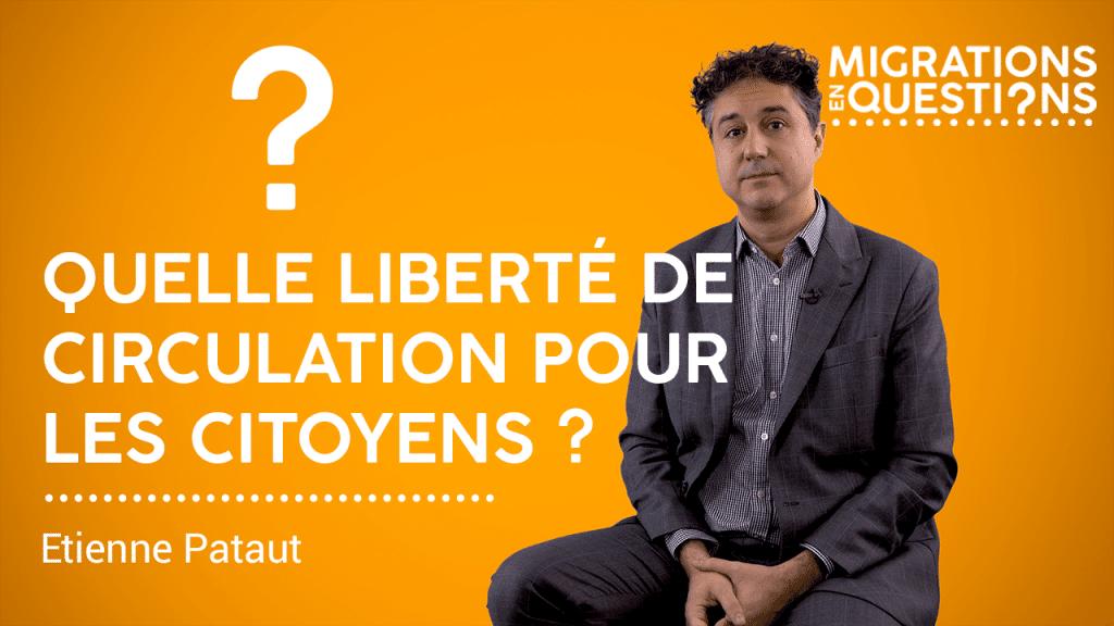 Quelle liberté de circulation pour les citoyens ?