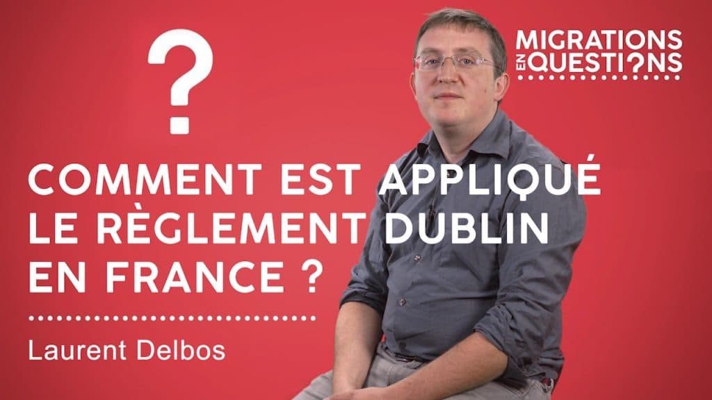 Comment est appliqué le règlement Dublin en France ?