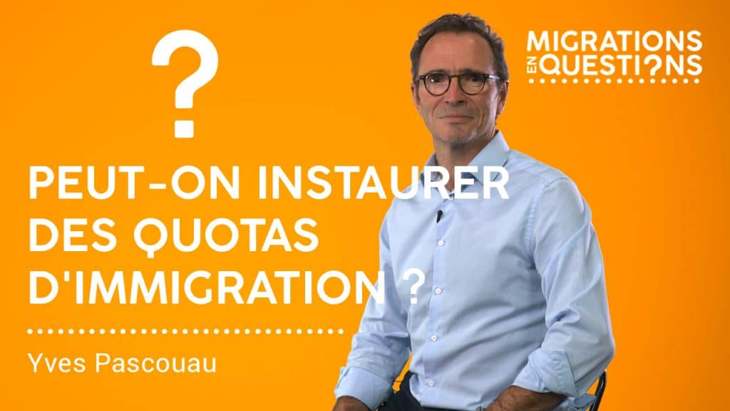 Peut-on instaurer des quotas d'immigration ?