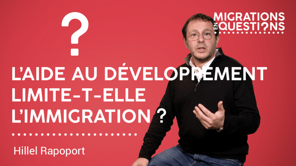 L'aide au développement limite-t-elle l'immigration ?
