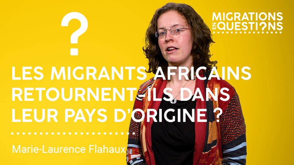 Les migrants africains retournent-ils dans leur pays d'origine ?